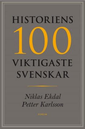 Omslag Historiens 100 viktigaste svenskar